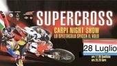 Night Show, il Supercross si prepara a infiammare Carpi